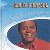 Grandes Sucessos - Carlos Gonzaga by Carlos Gonzaga