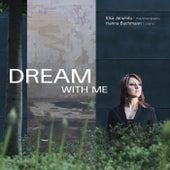 Dream with me von Elsa Janulidu