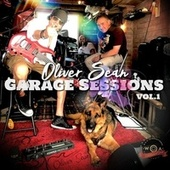 Garage Sessions, Vol. 1 by Oliver Sean