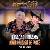 Ligação Urbana / Não Preciso de Você (Cover) von Marcos Pontes
