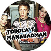 Manabadman by Toddla T