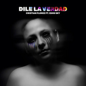 Dile La Verdad (feat. Edos Sky) by Cristian Florez