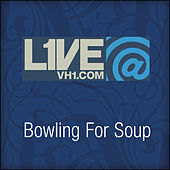 Live@VH1.com - Bowling For Soup by Bowling For Soup