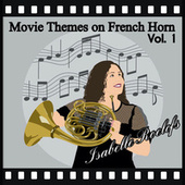 Movie Themes on French Horn, Vol. 1 (French Horn Multitrack) by Isabelle Roelofs