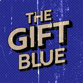 The Gift (20th Anniversary) by Blue