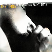 Rainy Days von Gentleman