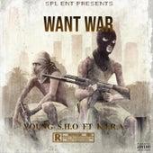 Want War (feat. K.I.R.A) de Young Sho
