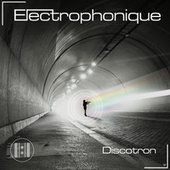Discotron de Electrophonique