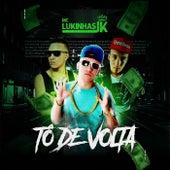 Tô de Volta de MC Lukinhas JK