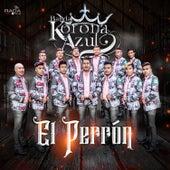 El Perrón by Banda Korona Azul