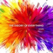 The Theory of Everything (Suite) by Ntlro.