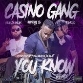 You Know (Remix) de Keak Da Sneak & Baby S Casino Gang