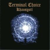 Khaosgott by Terminal Choice