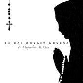54 Day Rosary Novena von Fr. Maximilian M. Dean