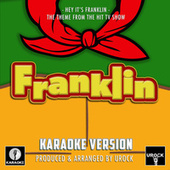 Hey It's Franklin (From