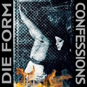 Confessions by Die Form