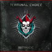 Übermacht by Terminal Choice