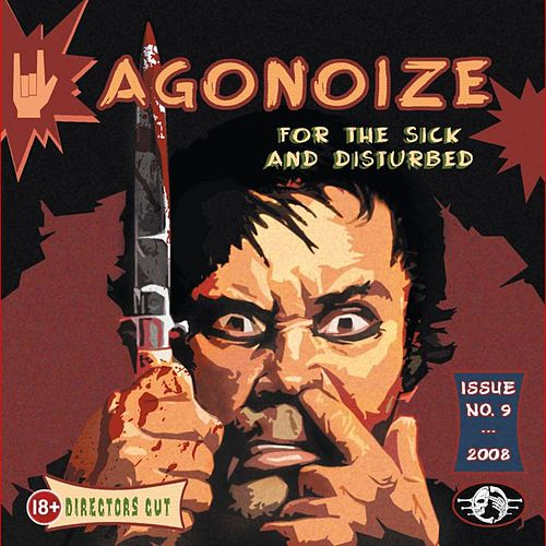 For The Sick And Disturbed by Agonoize