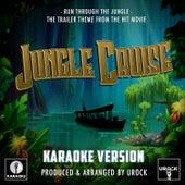 Run Through The Jungle (From