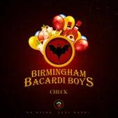 Check by Birmingham Bacardi Boys