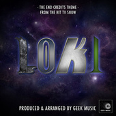 Loki End Credits Theme (From