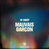 Mauvais Garcon by M Giggy