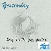 Yesterday von Gary Smith