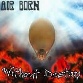 Without Destiny by Airborn