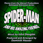 Spider-Man and his Amazing Friends - Theme from the Marvel Productions Animated Series (John Douglas) by Dominik Hauser