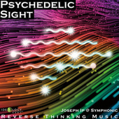 Psychedelic Sight by Joseph Ip @Symphonic