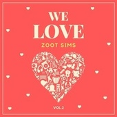 We Love Zoot Sims, Vol. 2 fra Zoot Sims