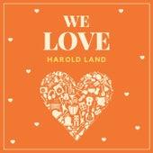 We Love Harold Land fra Harold Land