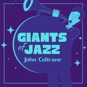 Giants of Jazz von John Coltrane