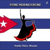 VIDA PARRANDERA (d u d i Remix) de Familia Valera Miranda