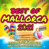 Best of Mallorca 2021 Powered by Xtreme Sound von Various Artists