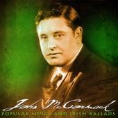 Popular Songs And Irish Ballads by John McCormack