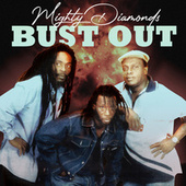Bust Out (Remastered) von The Mighty Diamonds