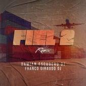 Fiel 2 (Remix) von Damian Escudero DJ
