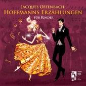Hoffmanns Erzählungen für Kinder by Jacques Offenbach