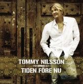 Tiden före nu de Tommy Nilsson