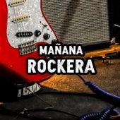 Mañana Rockera de Various Artists