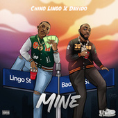 Mine by Chino Lingo