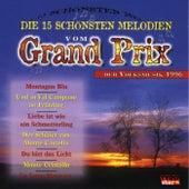 Die 15 schönsten Melodien vom Grand Prix der Volksmusik 1996 by Various Artists