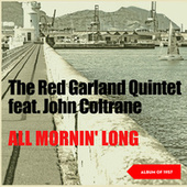 All Mornin' Long (Album of 1957) von The Red Garland Quintet