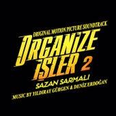 Organize İşler 2 Sazan Sarmalı (Original Motion Picture Soundtrack) von Yıldıray Gürgen