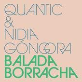 Balada Borracha by Quantic