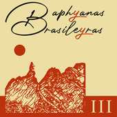 Baphyanas Brasileyras Iii by Vários Artistas