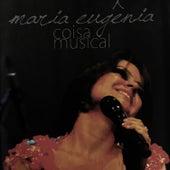 Coisa Musical de Maria Eugênia
