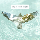 Now and Then (Acoustic) von We Are The Ocean