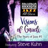 Visions of Gaudi (feat. Tom Harrell, George Mraz & Al Foster) by Arkadia Jazz All-Stars